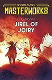 Jirel of Joiry (Golden Age Masterworks, Band 454)