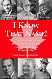 I Know that Name!: The People Behind Canada