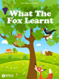 What The Fox Learnt (Illustrated) (Four Fables from Aesop) (English Edition)