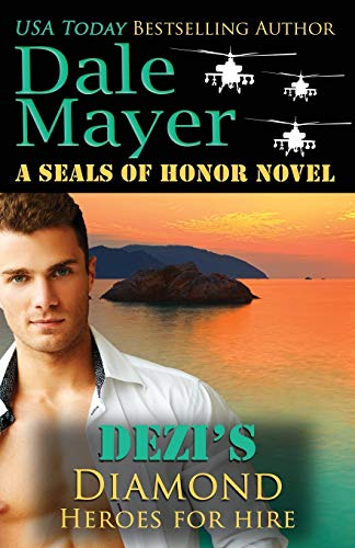 Dezi's Diamond: A SEALs of Honor World Novel (Heroes for Hire, Band 18)
