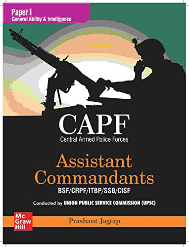 CAPF Paper 1 - General Ability & Intelligence (Assistant Commandants BSF/CRPF/ITBP/SSB/CISF)