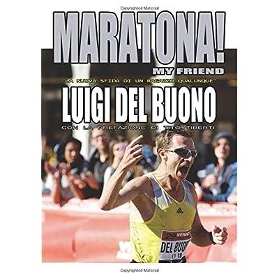 Maratona! My Friend