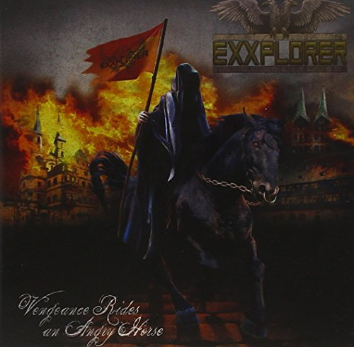 Exxplorer: Vengeance Rides An Angry Horse (Audio CD)