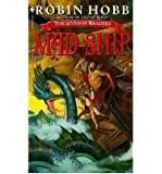 The Mad Ship - The Liveship Traders 2 [Paperback]