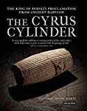 [(The Cyrus Cylinder : The Great Persian Edict from Babylon)] [Edited by Irving L. Finkel] published on (March, 2013)