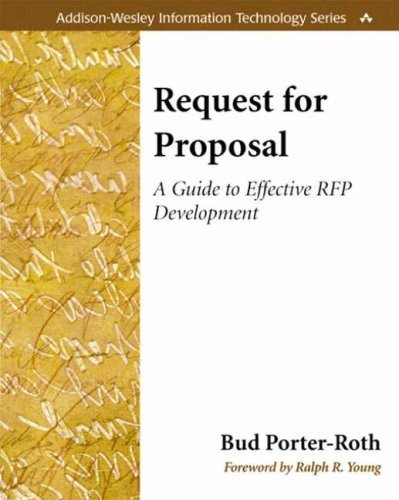 Request for Proposal: A Guide to Effective RFP Development by Bud Porter-Roth (2001) Paperback