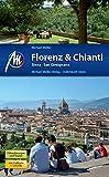 Florenz & Chianti, Siena, San Gimignano: Reiseführer mit vielen praktischen Tipps - Michael Müller