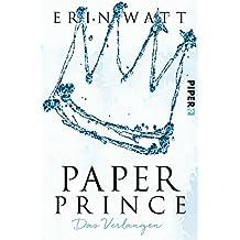 Paper Prince: Das Verlangen (Paper-Trilogie, Band 2)