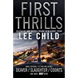 First Thrills: High-Octane Stories from the Hottest Thriller Authors by Lee Child (2011-08-01)