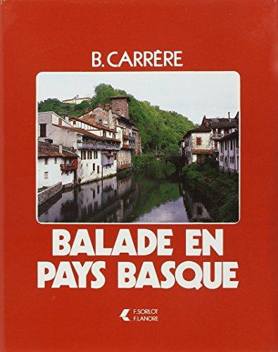 Balade en Pays Basque par Bernard Carrere
