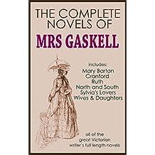 THE COMPLETE NOVELS OF ELIZABETH GASKELL (illustrated)