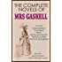 THE COMPLETE NOVELS OF ELIZABETH GASKELL (illustrated)