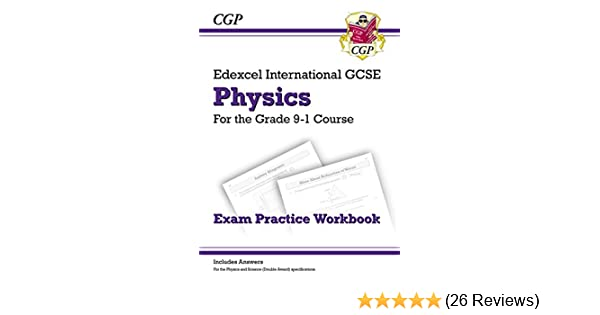 New Grade 9-1 Edexcel International GCSE Physics: Exam Practice Workbook  (includes Answers) (CGP IGCSE 9-1 Revision)