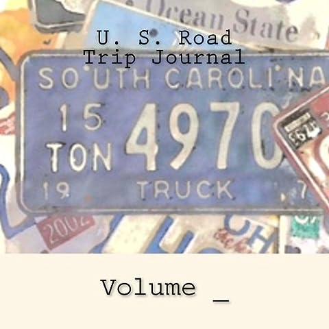 U. S. Road Trip Journal: South Carolina Cover (S M Road Trip Journals) (Nc State License Plate)