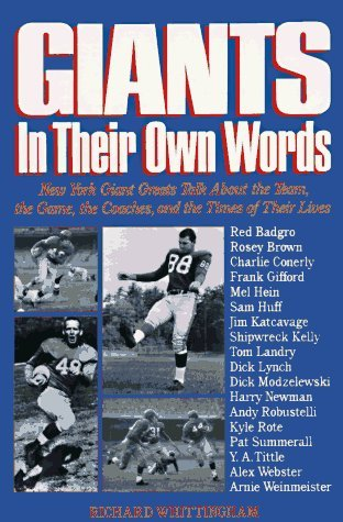 Giants: In Their Own Words by Richard Whittingham (1993-09-01)