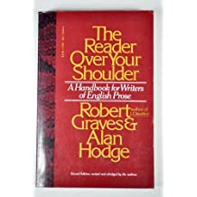 The Reader Over Your Shoulder: A Handbook for Writers of English Prose by Robert Graves (1979-05-23)