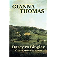 Darcy vs Bingley: A Pride and Prejudice Variation (English Edition)