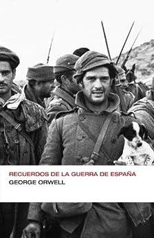 Recuerdos de la guerra de España (Endebate) de [George, Orwell]
