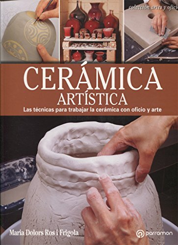 Cerámica artística (Arte y Oficios)