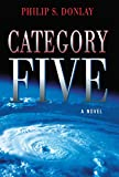 Category Five (A Donovan Nash Thriller)