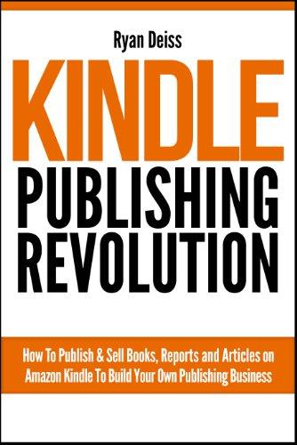 Kindle Publishing Revolution - Amazon Kindle Publishing Guide ...