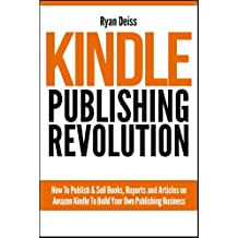 Kindle Publishing Revolution - Amazon Kindle Publishing Guide (English Edition)