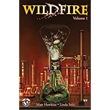 Wildfire Volume 1 by Matt Hawkins (2014-12-23)