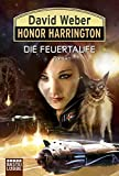 Honor Harrington, Bd. 27: Die Feuertaufe