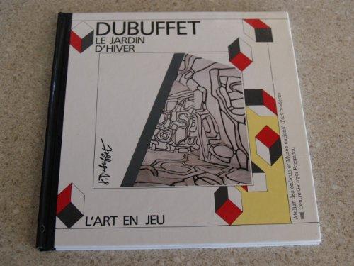 Le Jardin d'hiver : Jean Dubuffet