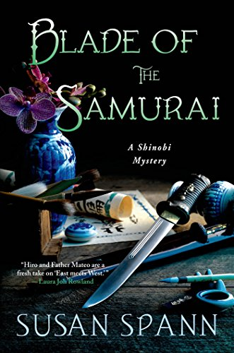 Blade of the Samurai: A Shinobi Mystery (Shinobi Mysteries ...