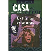 Extranas Criaturas/They Call Me Creature (Casa De Terror)