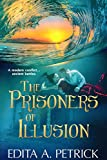 Book cover image for The Prisoners of Illusion