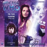 Dr Who the Time Vampire CD (Dr Who Big Finish Companion) (Doctor Who: The Companion Chronicles)