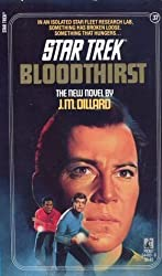 Bloodthirst (Star Trek, No 37) by J. M. Dillard (1987-12-01)