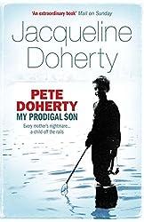 Pete Doherty: My Prodigal Son