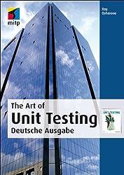 The Art of Unit Testing: Deutsche Ausgabe (mitp Professional)