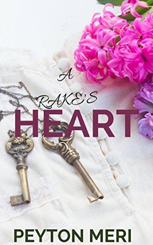 Peyton Serie (A Rake's Heart (Count Series) (English Edition))