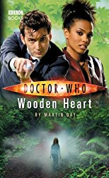 Doctor Who: Wooden Heart by Martin Day (2013-08-29)