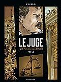 Juge (Le), la République assassinée - tome 1 - Tome ...