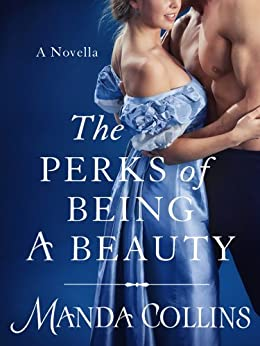The Perks of Being a Beauty (Ugly Ducklings Trilogy) by [Collins, Manda]