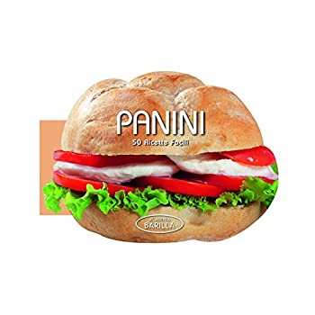 Panini. 50 Ricette Facili