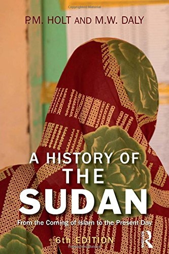 A History of the Sudan: From the Coming of Islam to the Present Day by Holt, P.M., Daly, M. W. (April 14, 2011) Paperback