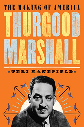 Thurgood Marshall: The Making of America #6 (English Edition)
