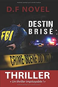 Destin brisé par D. F Novel