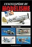 Encyclopédie du Modelisme - Les Avions