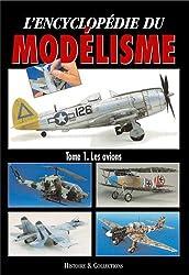 Encyclopédie du Modelisme : les Avions