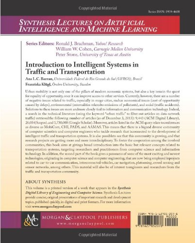 Introduction to Intelligent Systems in Traffic and Transportation (Synthesis Lectures on Artificial Intelligence and Machine Learning)
