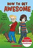 eBook Gratis da Scaricare How to get Awesome (PDF,EPUB,MOBI) Online Italiano