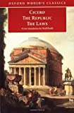 The Republic and the Laws: And, the Laws