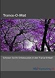Trance-o-Mat (Amazon.de)